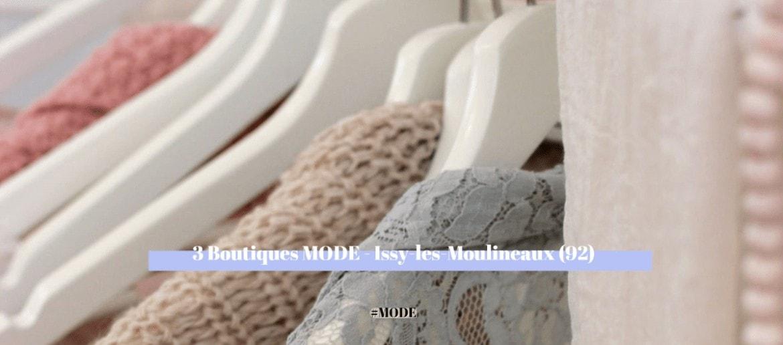Issy les Moulineaux : 3 boutiques Mode à découvrir