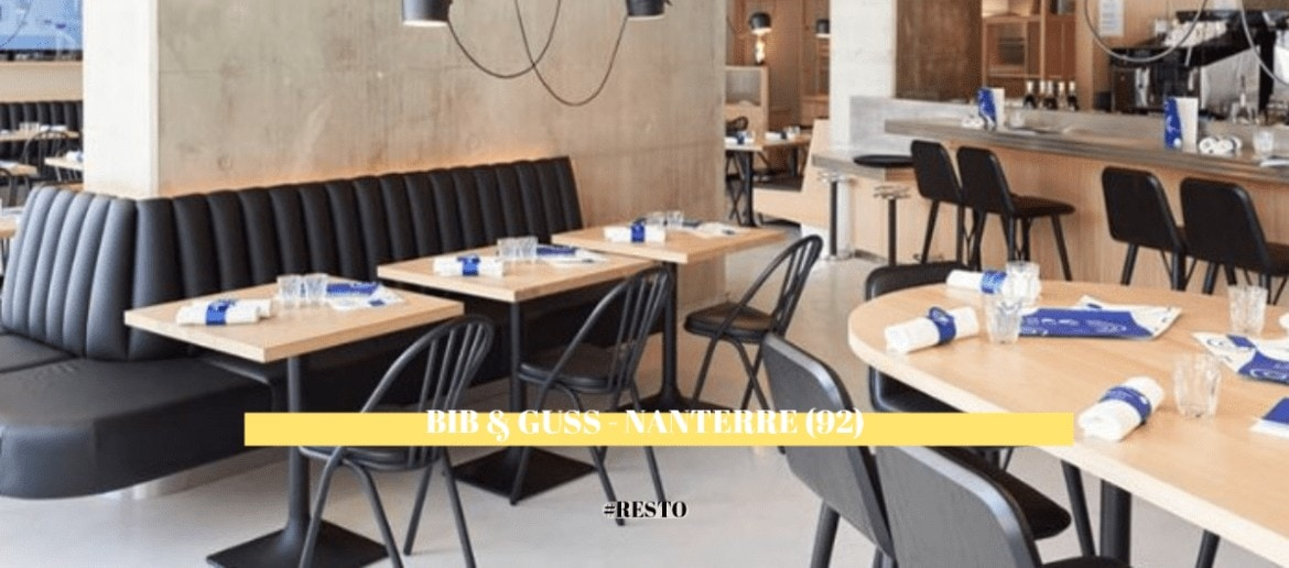 Bib and Guss | Restaurant | Nanterre – La Défense (92)