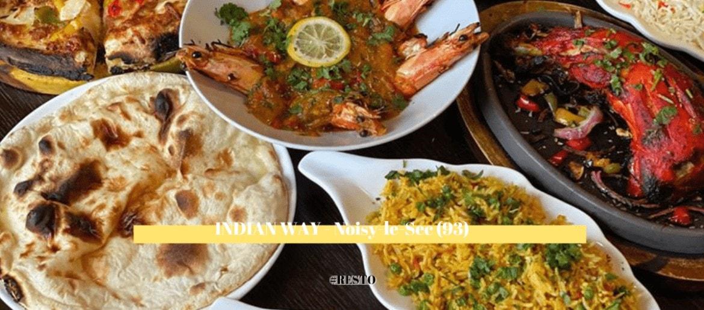 INDIAN WAY, restaurant | NOISY-LE-SEC (93)
