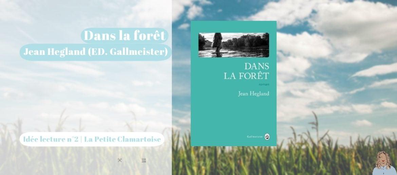 Idées lecture, Dans la forêt - La Petite clamartoise