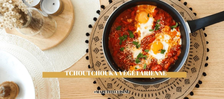 Recette de TCHOUTCHOUKA VÉGÉTARIENNE | Spéciale cuisine de #confinement