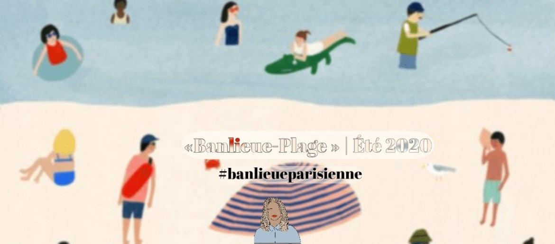 idées sorties été 2020 - banlieue parisienne