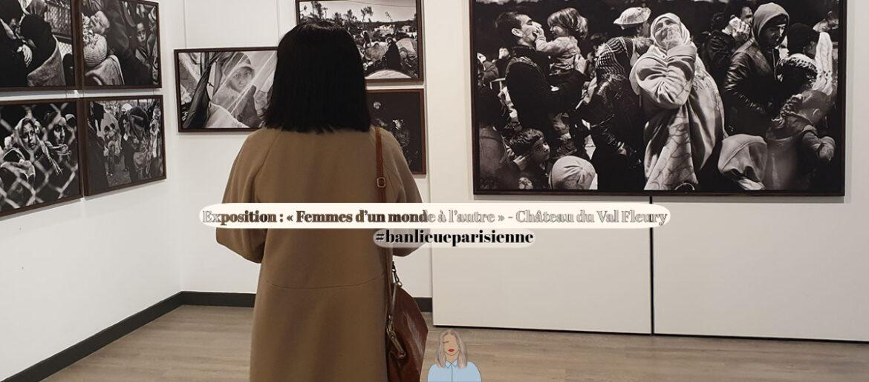 Femmes d'un monde à l'autre - Château Val Fleury