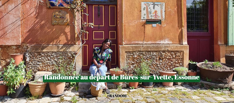 RANDO BURES SUR YVETTE Ma Petite Banlieue
